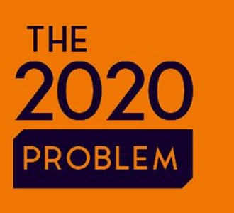 The 2020 Problem and what you need to know.